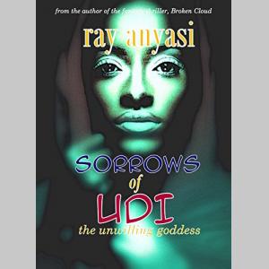 Sorrows of Udi: the unwilling goddess