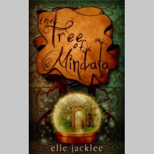 The Tree of Mindala: Wunderwood Book One