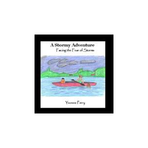 A Stormy Adventure ~ Facing the Fear of Storms