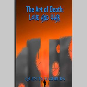 The Art of Death: Love & War (The Black Saga Book 1)