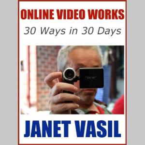 Online Video Works: 30 Ways in 30 Days