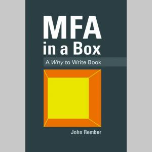 MFA in a Box: A Why to Write Book