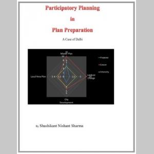 Participatory Planning in Plan Preparation: A Case of Delhi