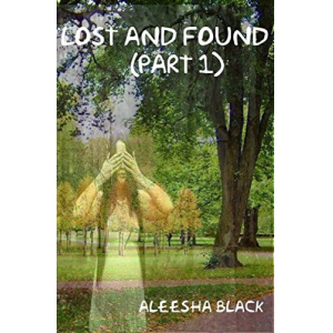 Lost and Found: Part 1