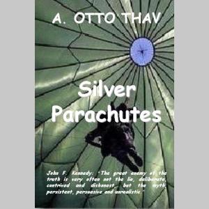 Silver Parachutes