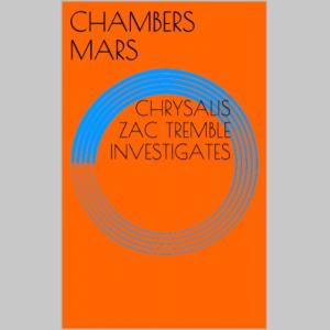 Chrysalis - Zac Tremble Investigates (The Zac Tremble Case Files)