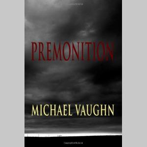 Premonition (The Hayden Keller Trilogy) (Volume 1)