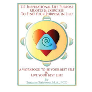 111 Inspirational Life Purpose Quotes and Exercises to Find Your Purpose in Life