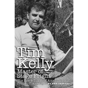Tim Kelly: Master of Stage Fright