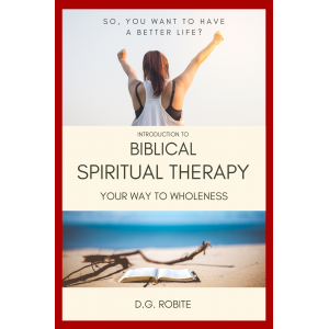 Introduction to BIBLICAL SPIRITUAL THERAPY