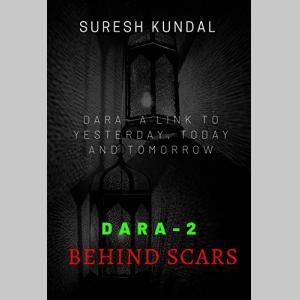 DARA 2 (Story behind scars)