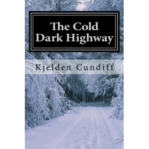 The Cold Dark Highway