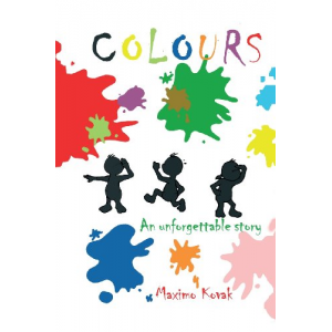Colours: An unforgettable story