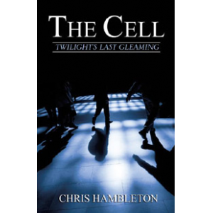 The Cell - Twilight's Last Gleaming