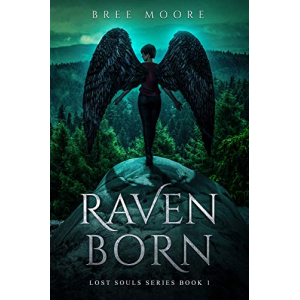 Raven Born: An Urban Fantasy Shifter Series (Lost Souls Series Book 1)
