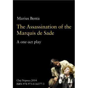 The Assassination of the Marquis de Sade: A one-act play