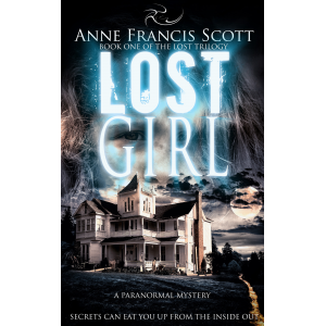 Lost Girl (Book One of the Lost Trilogy) A Paranormal Mystery