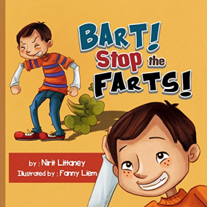 Children's book: Bart! Stop the Fart! The perfect bedtime story for kids! Short Funny story - Teaches values - picture books for kids - Early reader book. ... 3-6. (Happy Children's Books Collection 2)