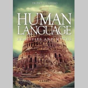 Human Language: Realities and Myths