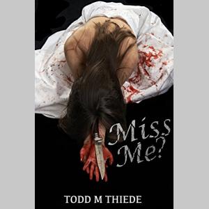 Miss Me? (Max Larkin Detective Series Book 3)