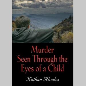 Murder Seen through the Eyes of a Child