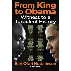 From King to Obama:Witness to a Turbulent History