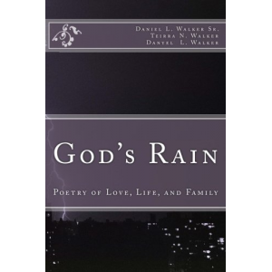 God's Rain: Poetry of Love, Life, and Family