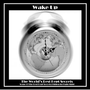 """Wake Up"" 2 The World's Best Kept Secret vol.1"
