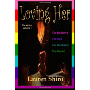 Loving Her: the series (Volume 1)
