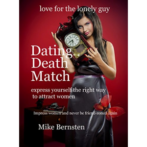 Dating Death Match: express yourself the right way to attract women