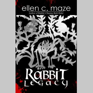 Rabbit Legacy (The Rabbit Trilogy Book Two)