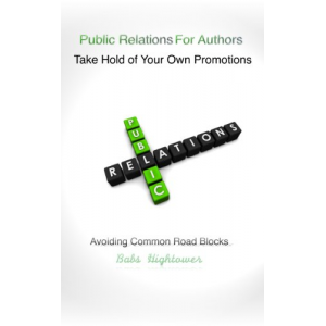 Public Relations for Authors Take Hold of Your Own Promotions
