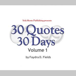 30 Quotes 30 Days, Volume 1