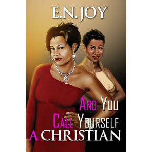 And You Call Yourself a Christian (Urban Books)