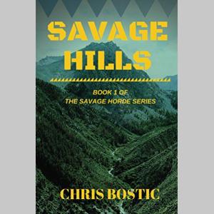 Savage Hills (Savage Horde Book 1)