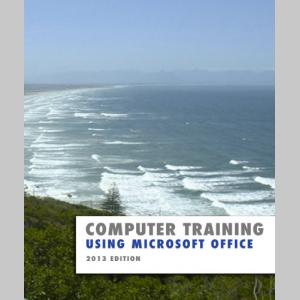 Using Microsoft Office 2013 (Computer Training)
