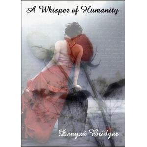 A Whisper Of Humanity