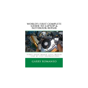World's First Complete Guide To Laptop & Notebook Repair