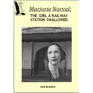 Marjorie Norval: The Girl a Railway Station Swallowed