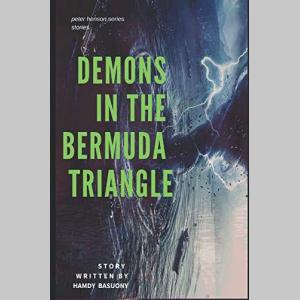 DEMONS IN THE BERMUDA TRIANGLE (peter henson series)