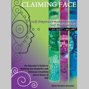 Claiming Face: Self-Empowerment through Self-Portraiture