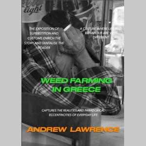 WEED FARMING IN GREECE