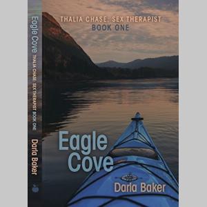Eagle Cove (Thalia Chase: Sex Therapist Book One)