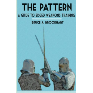 The Pattern: A Guide to Edged Weapons Training