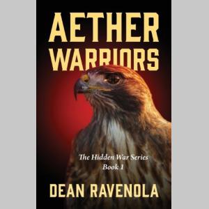Aether Warriors: The Hidden War Series Book 1