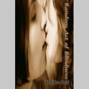 Random Act of Blindness (An Erotic Novella)