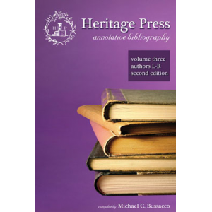 Heritage Press: Annotative Bibliography Volume 3