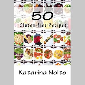 50 Gluten-free Recipes (Volume 2)