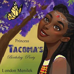 Princess Tacoma's Birthday Party