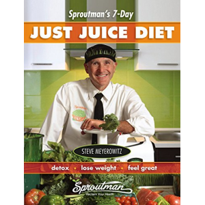 Sproutman's 7-Day Just Juice Diet